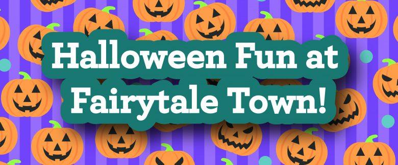 Fairytale Town Halloween 2020 Halloween Fun at Fairytale Town   Fairytale Town
